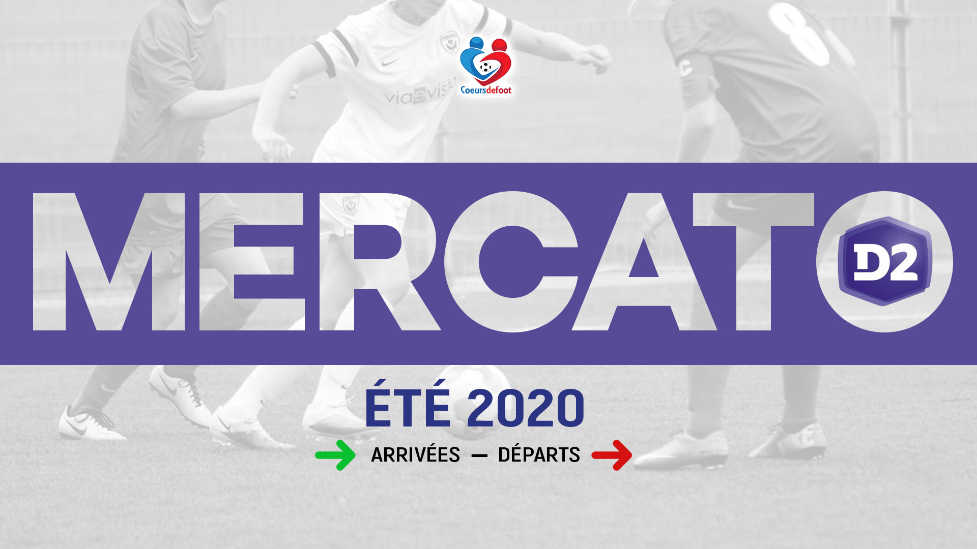 Mercato estival 2020 : Le point sur les mouvements en D2
