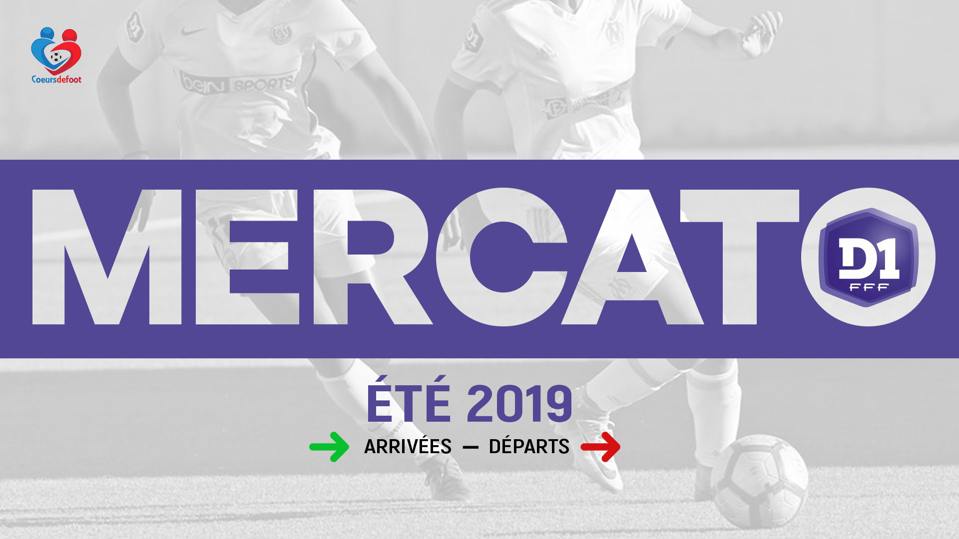 Mercato estival 2019 : Le point sur les mouvements en D1