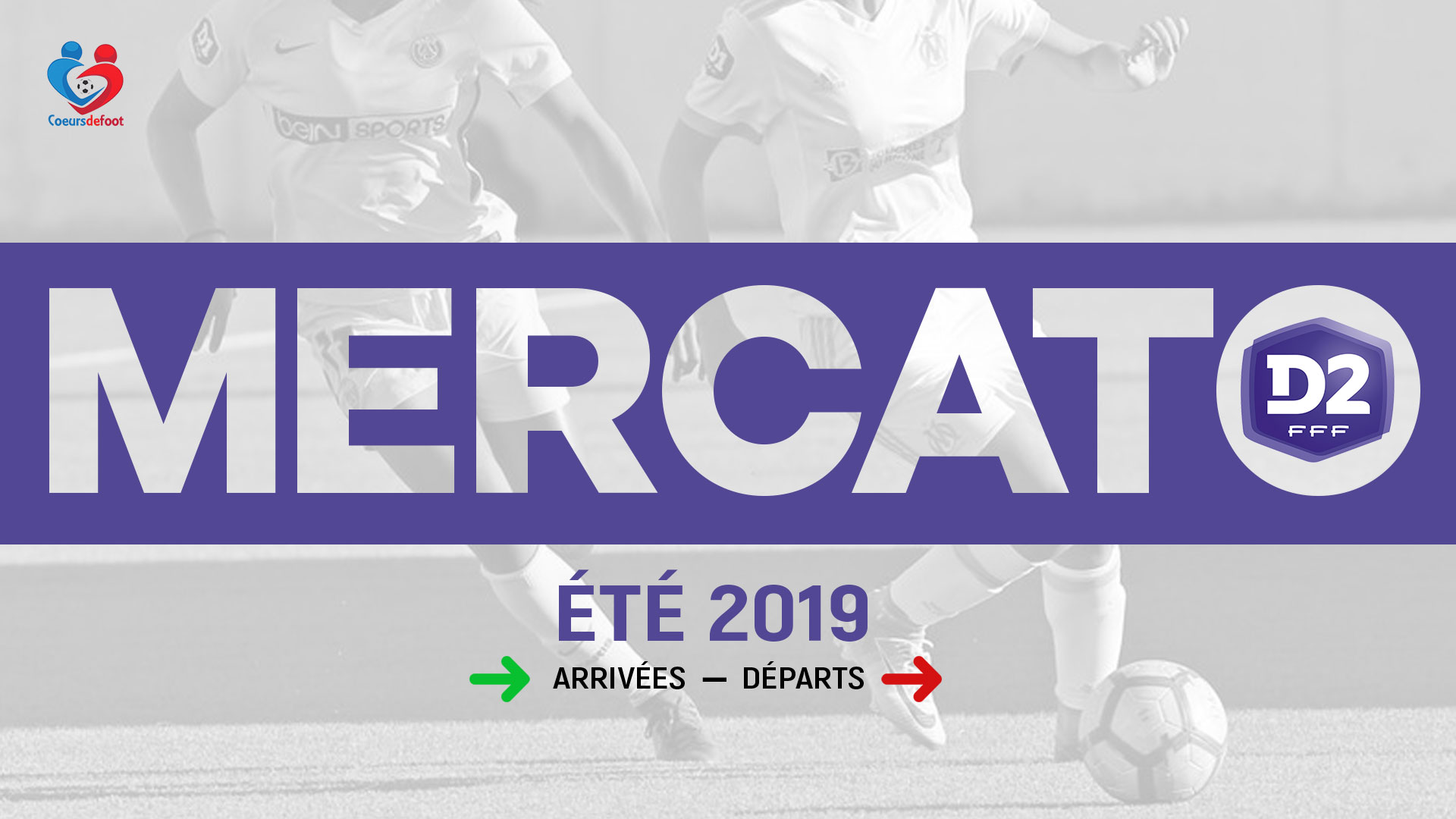 Mercato estival: Le point sur les mouvements en D2